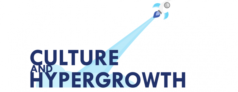 How does culture set up the frame for hypergrowth?